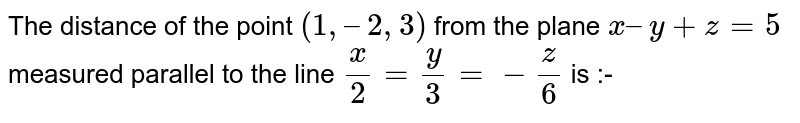 The distance of the point `(1,