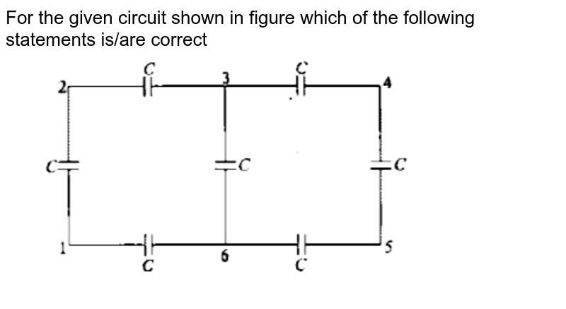 """For the given circuit shown in figure which of the following statements is/are correct  <br> <img src=""""https://d10lpgp6xz60nq.cloudfront.net/physics_images/GAL_PHY_V03A_ECE_C02_E01_167_Q01.png"""" width=""""80%"""">"""