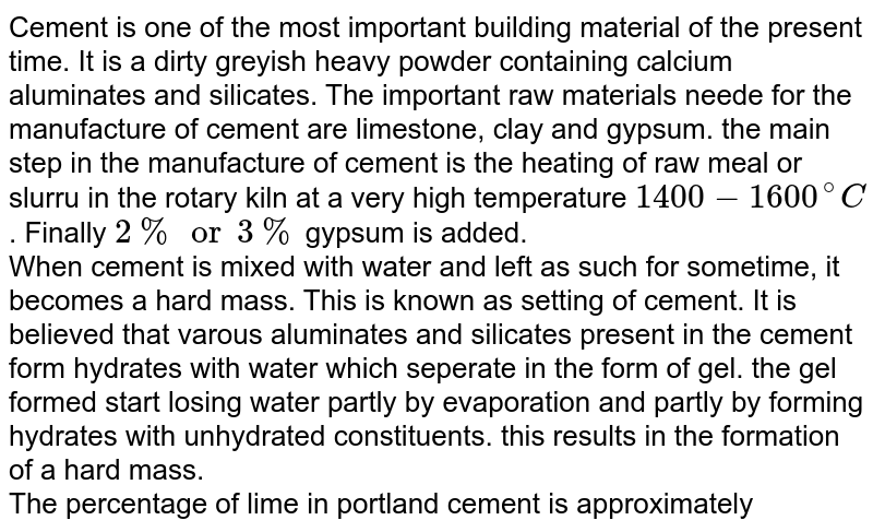 The percentage of lime in portland cement is  approximately