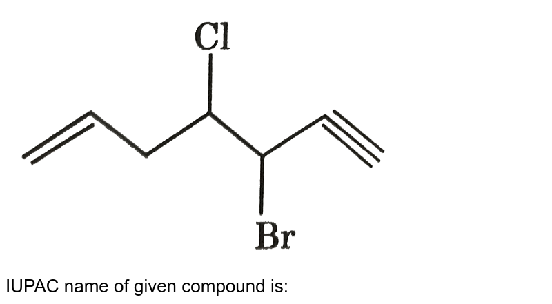 """<img src=""""https://d10lpgp6xz60nq.cloudfront.net/physics_images/GRB_ORG_CHM_V02_QB_C01_E01_031_Q01.png"""" width=""""80%""""> <br> IUPAC name of given compound is:"""