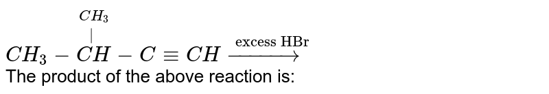 """`CH_(3)-overset(CH_(3))overset(