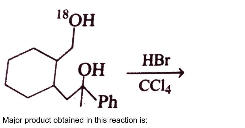 """<img src=""""https://d10lpgp6xz60nq.cloudfront.net/physics_images/GRB_CHM_ORG_HP_C05_E01_143_Q01.png"""" width=""""80%""""> <br> Major product obtained in this reaction is:"""
