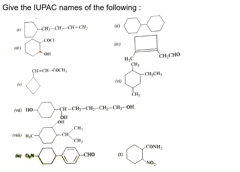 """Give the IUPAC names of the following : <br> <img src=""""https://d10lpgp6xz60nq.cloudfront.net/physics_images/SKM_COMP_CHM_V02_XI_C12_S01_009_Q01.png"""" width=""""80%"""">"""