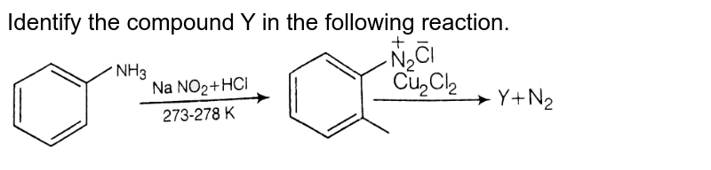 """Identify the compound Y in the following reaction. <br> <img src=""""https://d10lpgp6xz60nq.cloudfront.net/physics_images/ARH_NCERT_EXE_CHM_XII_C10_S01_003_Q01.png"""" width=""""80%"""">"""