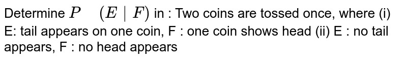 """Determine `P"""" """"(E
