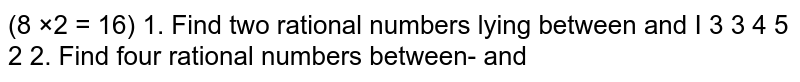 Find four rational numbers between `3/5` and `4/5`.