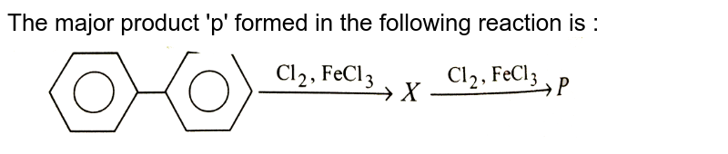 """The major product 'p' formed in the following reaction is : <br> <img src=""""https://d10lpgp6xz60nq.cloudfront.net/physics_images/GRB_ORG_CHM_P1_C08_E01_068_Q01.png"""" width=""""80%"""">"""