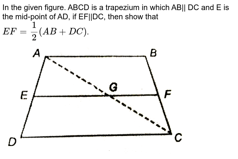 """In the given figure. ABCD is a trapezium in which AB