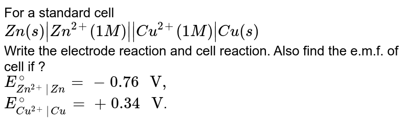 """For a standard cell <br> `Zn(s)