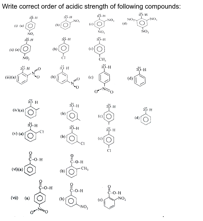 """Write correct order of acidic strength of following compounds: <br> <img src=""""https://d10lpgp6xz60nq.cloudfront.net/physics_images/ALN_CHM_ASBS_E01_012_Q01.png"""" width=""""80%""""> <br> <img src=""""https://d10lpgp6xz60nq.cloudfront.net/physics_images/ALN_CHM_ASBS_E01_012_Q02.png"""" width=""""80%"""">."""