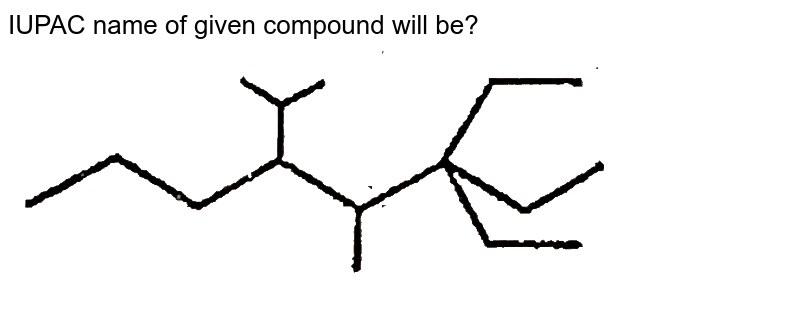 """IUPAC name of given compound will be? <br> <img src=""""https://d10lpgp6xz60nq.cloudfront.net/physics_images/VBA_RT_4_E01_196_Q01.png"""" width=""""80%"""">"""
