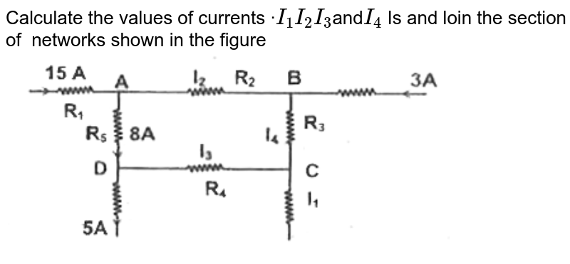 Calculate the values of currents