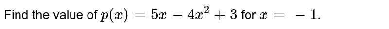 Find the value of `p(x) = 5x-4x^2 + 3` for  `x =-1`.