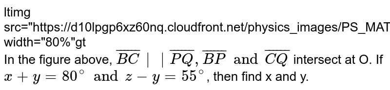 """<img src=""""https://d10lpgp6xz60nq.cloudfront.net/physics_images/PS_MATH_VII_C05_E03_005_Q01.png"""" width=""""80%""""> <br> In the figure above, `bar(BC)