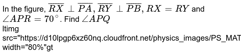 """In the figure, `overline(RX) _