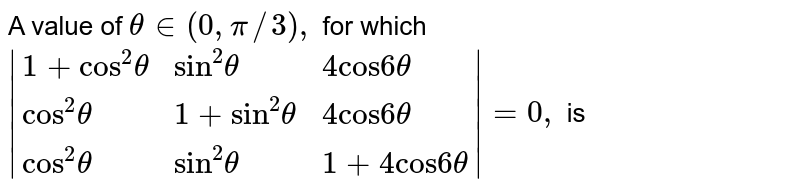 """A value of `theta in (0, pi//3),` for which  <br> `