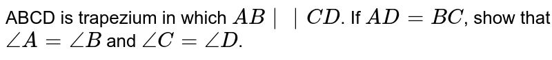 """ABCD is trapezium in which `AB""""