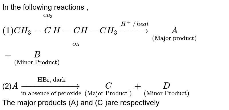 """In the following reactions , `(1)CH_3-oversetoverset(CH_3)