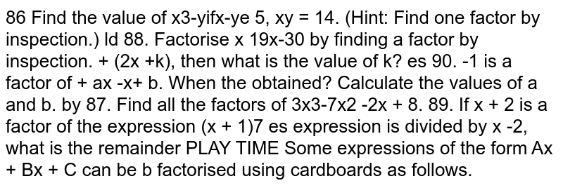 Find the value of   `x^3-y^3` if  `x-y = 5, xy = 14`.
