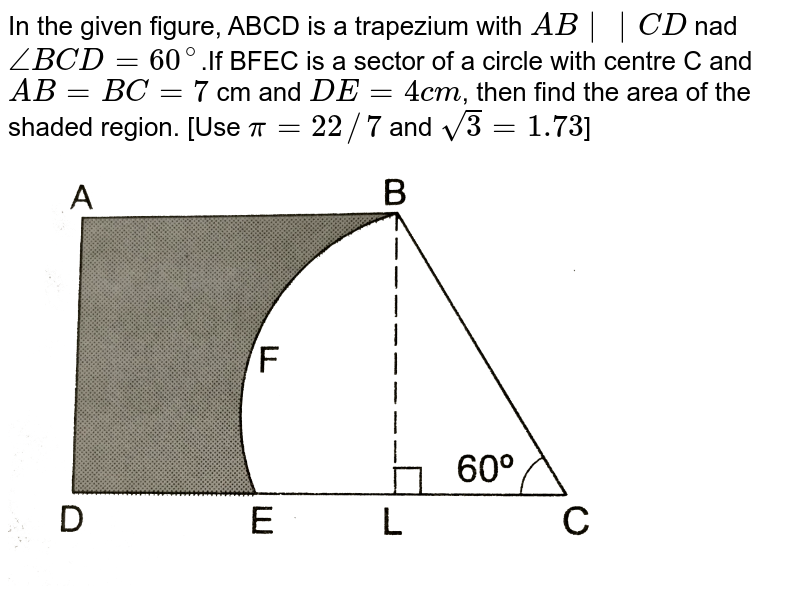 """In the given figure, ABCD is a trapezium with `AB