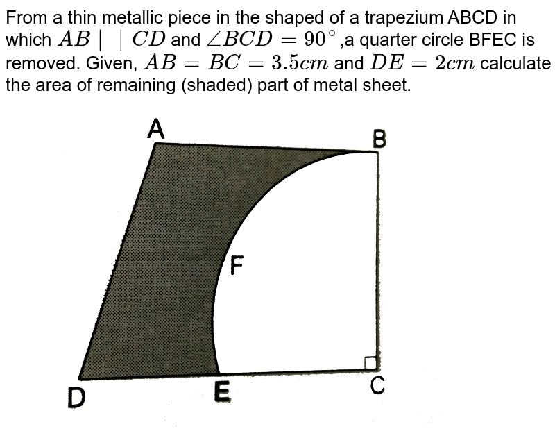 """From a thin metallic piece in the shaped of a trapezium ABCD in which `AB