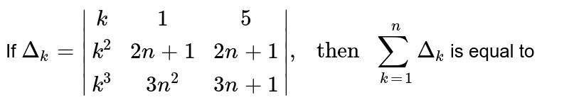 """If `Delta_(k) = 