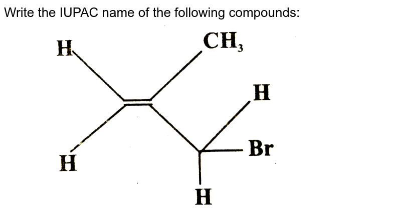 """Write the IUPAC name of the following compounds: <br>  <img src=""""https://d10lpgp6xz60nq.cloudfront.net/physics_images/SB_CHE_XII_OD_2011_E02_003_Q01.png"""" width=""""80%"""">"""