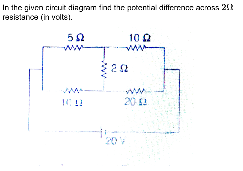 """In the given circuit diagram find the potential difference across `2 Omega` resistance (in volts). <br> <img src=""""https://d10lpgp6xz60nq.cloudfront.net/physics_images/MPP_PHY_C17_E01_157_Q01.png"""" width=""""80%"""">"""