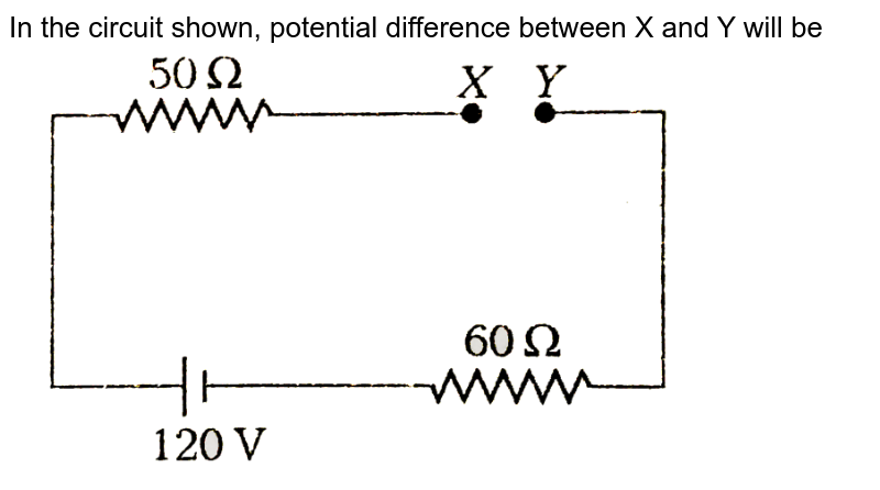"""In the circuit shown, potential difference between X and Y will be <br> <img src=""""https://d10lpgp6xz60nq.cloudfront.net/physics_images/ARH_NEET_PHY_OBJ_V02_C03_E01_025_Q01.png"""" width=""""80%"""">"""