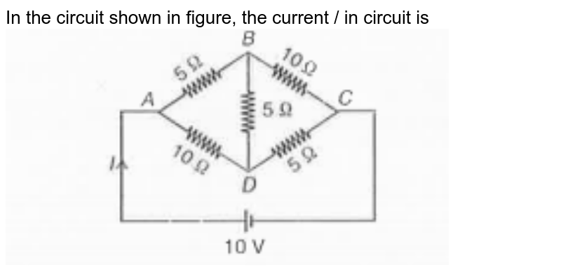 """In the circuit shown in figure, the current / in circuit is  <img src=""""https://doubtnut-static.s.llnwi.net/static/physics_images/AAK_MCP_28_NEET_PHY_E28_002_Q001.png"""" width=""""80%"""">"""