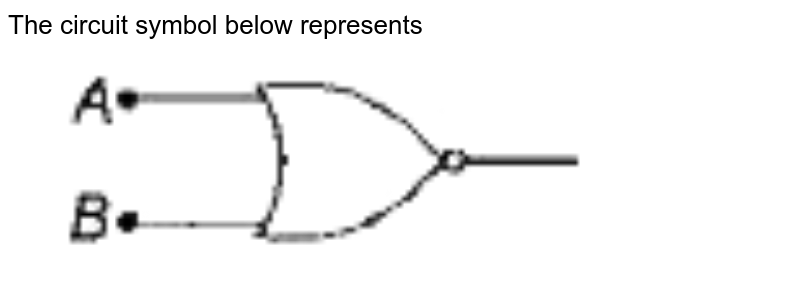 """The circuit symbol below represents <br> <img src=""""https://doubtnut-static.s.llnwi.net/static/physics_images/ARH_CHSE_ODI_13Y_SP_PHY_XII_C21_E01_006_Q01.png"""" width=""""80%"""">"""