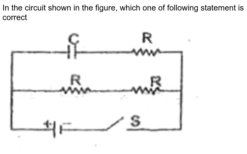 """In the circuit shown in the figure, which one of following statement is correct<br>  <img src=""""https://d10lpgp6xz60nq.cloudfront.net/physics_images/FIITJEE_PHY_MB_07_C03_E06_051_Q01.png"""" width=""""80%"""">"""
