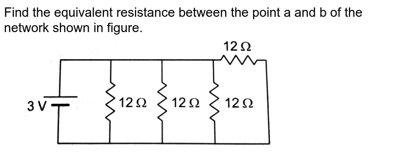 """Find the equivalent resistance between the point a and b of the network shown in figure.  <br>  <img src=""""https://d10lpgp6xz60nq.cloudfront.net/physics_images/HCV_VOL2_C32_S01_023_Q01.png"""" width=""""80%"""">"""