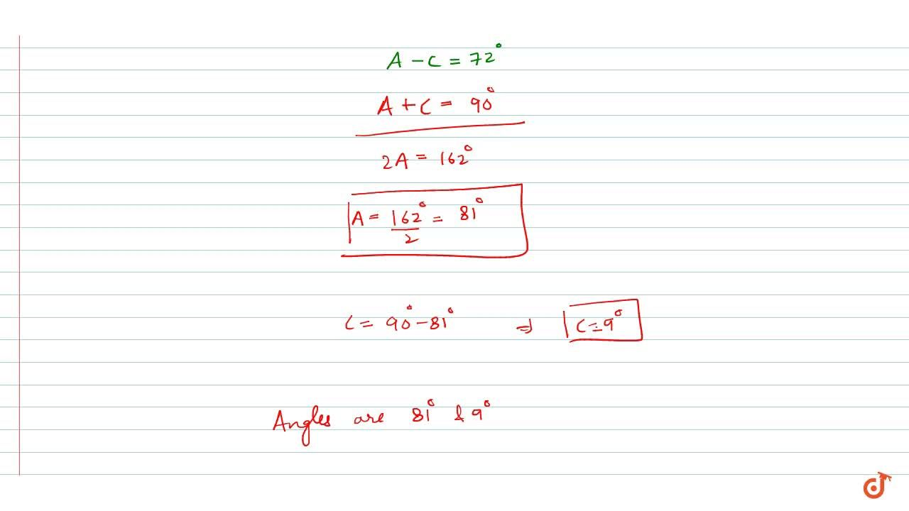 Solution for The difference between the two acute angles of a r
