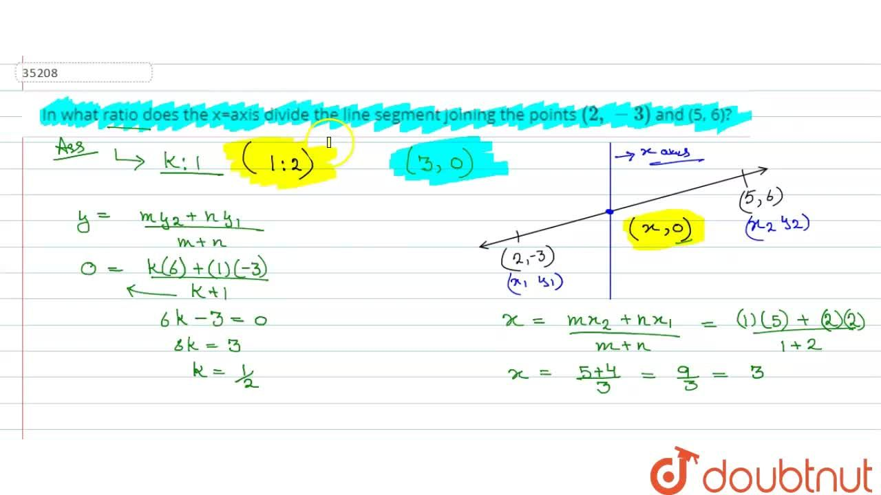 Solution for In what ratio does the x=axis divide the line   s
