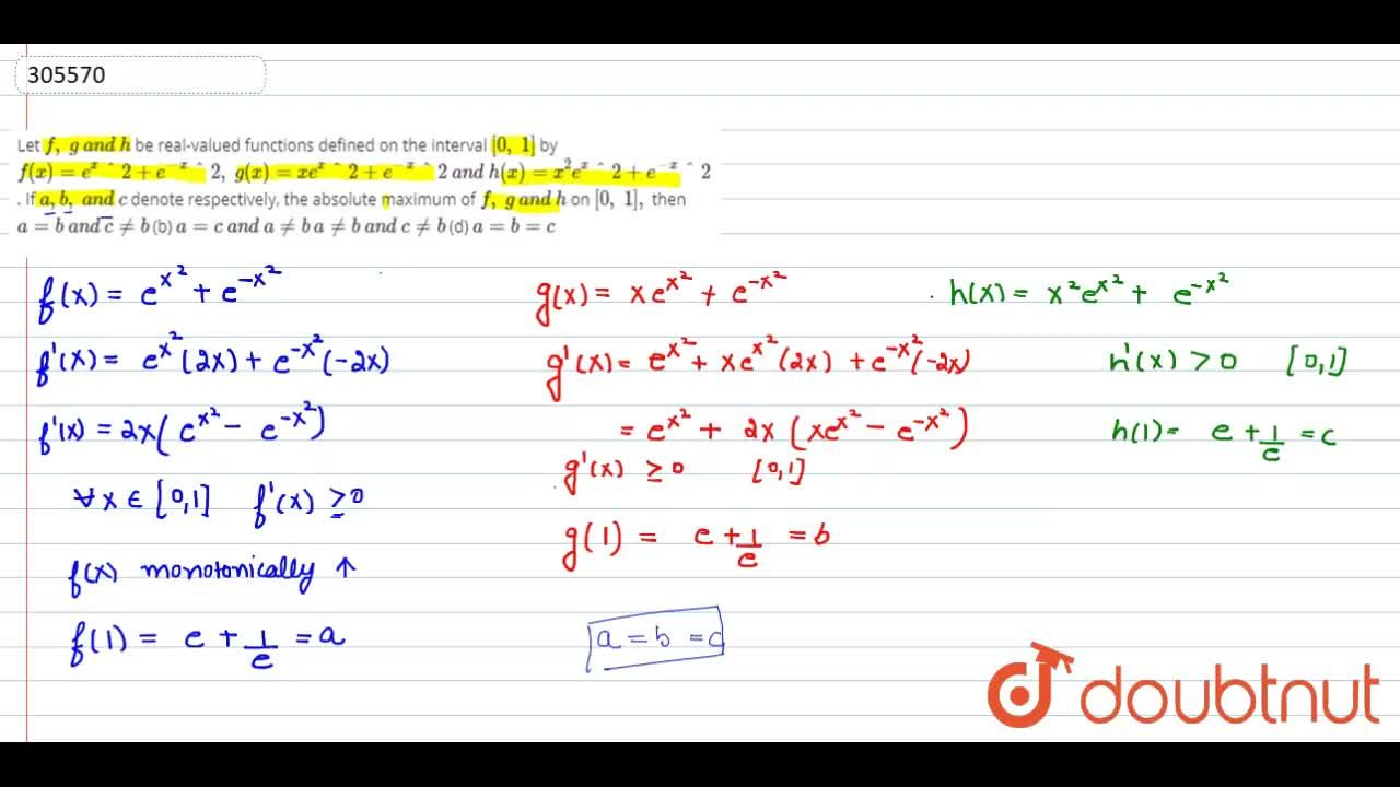 Solution for Let f,\ g\ a n d\ h be real-valued   functions