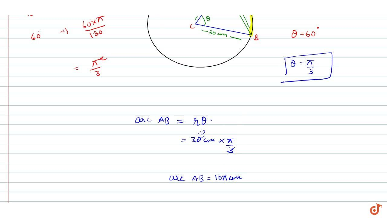 Solution for The radius of a circle is 30 cm. find the length o