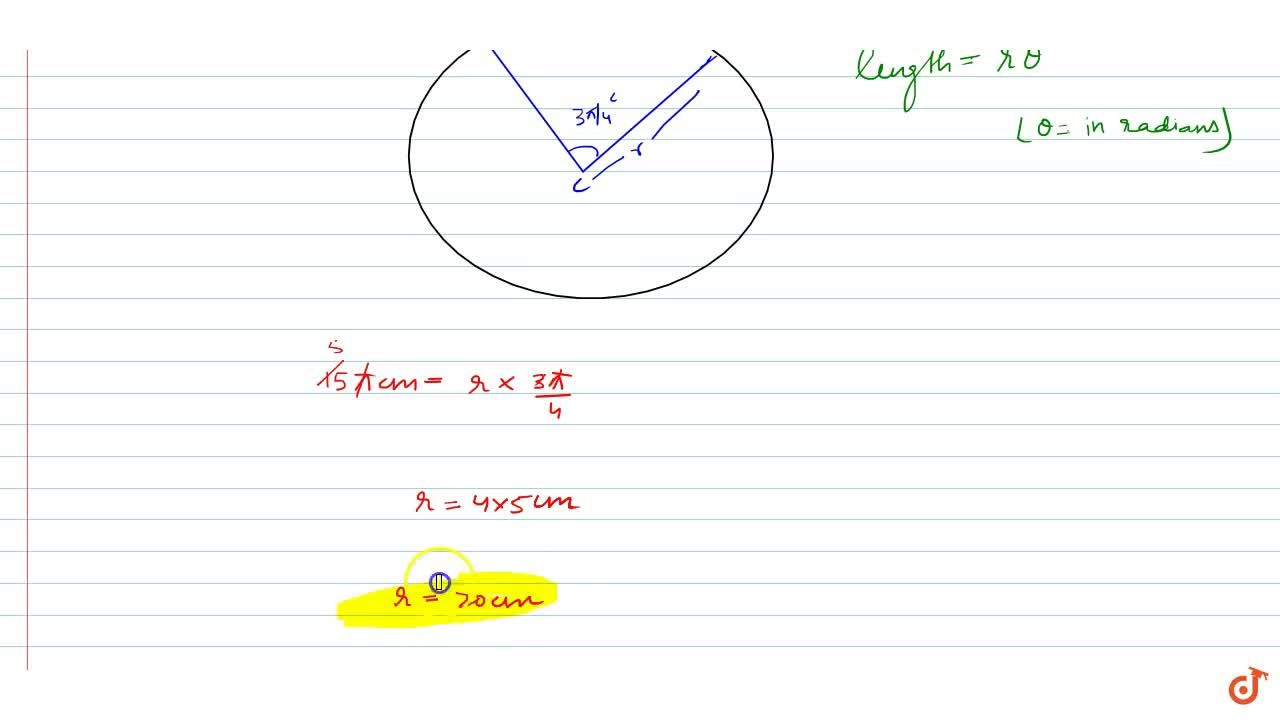 Solution for The radius of the circle whose arc of length 15\