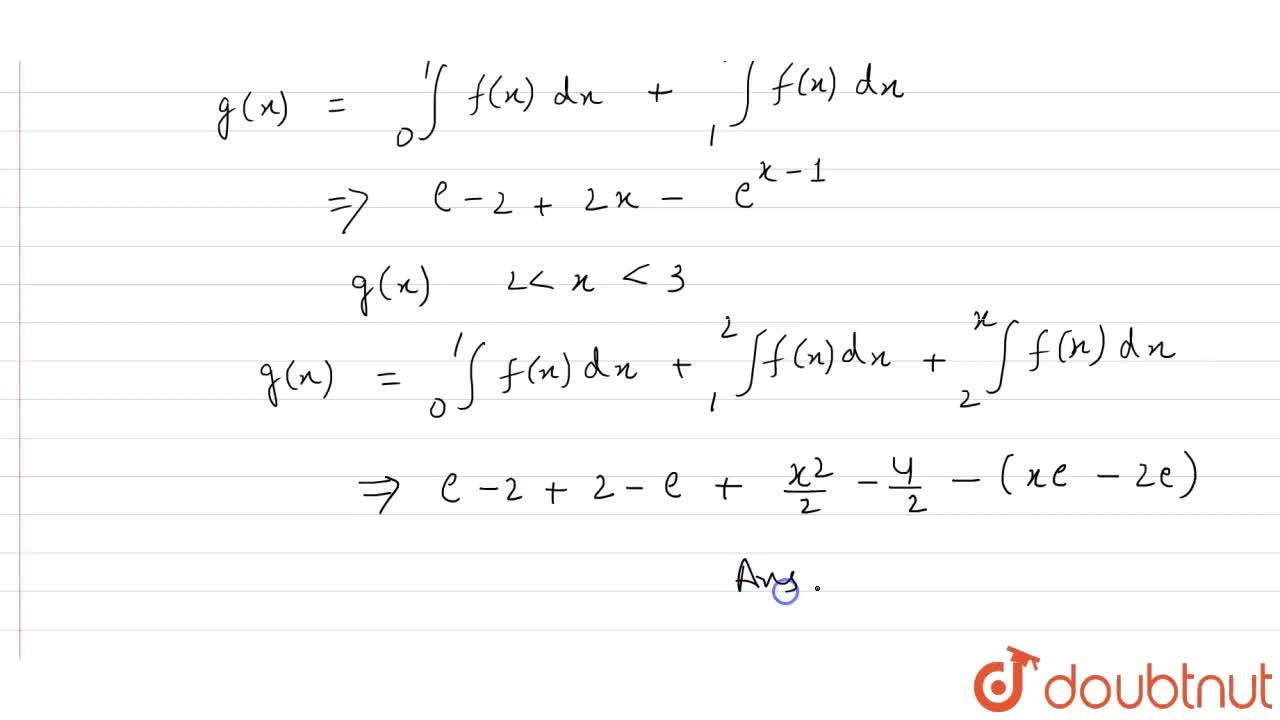 """Solution for If f(x) = {{:(e ^(x),,"""","""" 0 le x lt 1 ,, """"""""), (2-"""