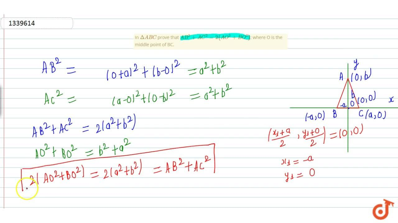 Solution for In DeltaABC prove that AB^2+AC^2=2(AO^2+BO^2);