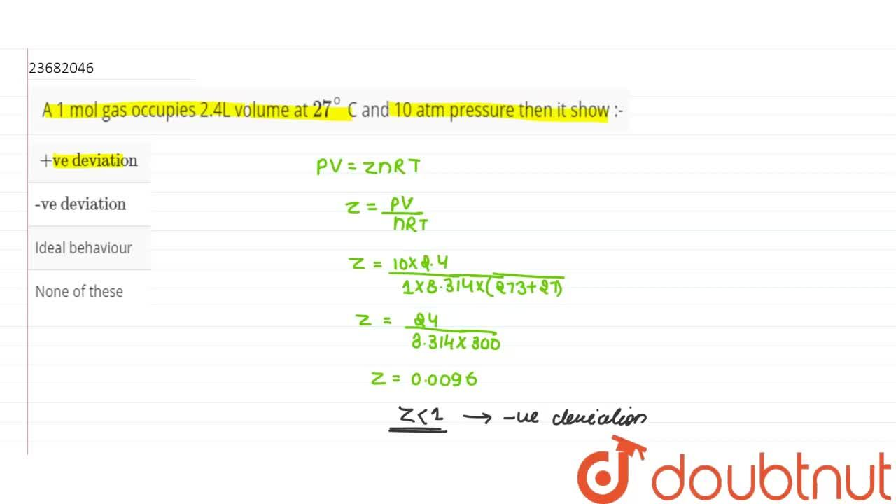 Solution for A 1 mol gas occupies 2.4L volume at 27^(@) C and