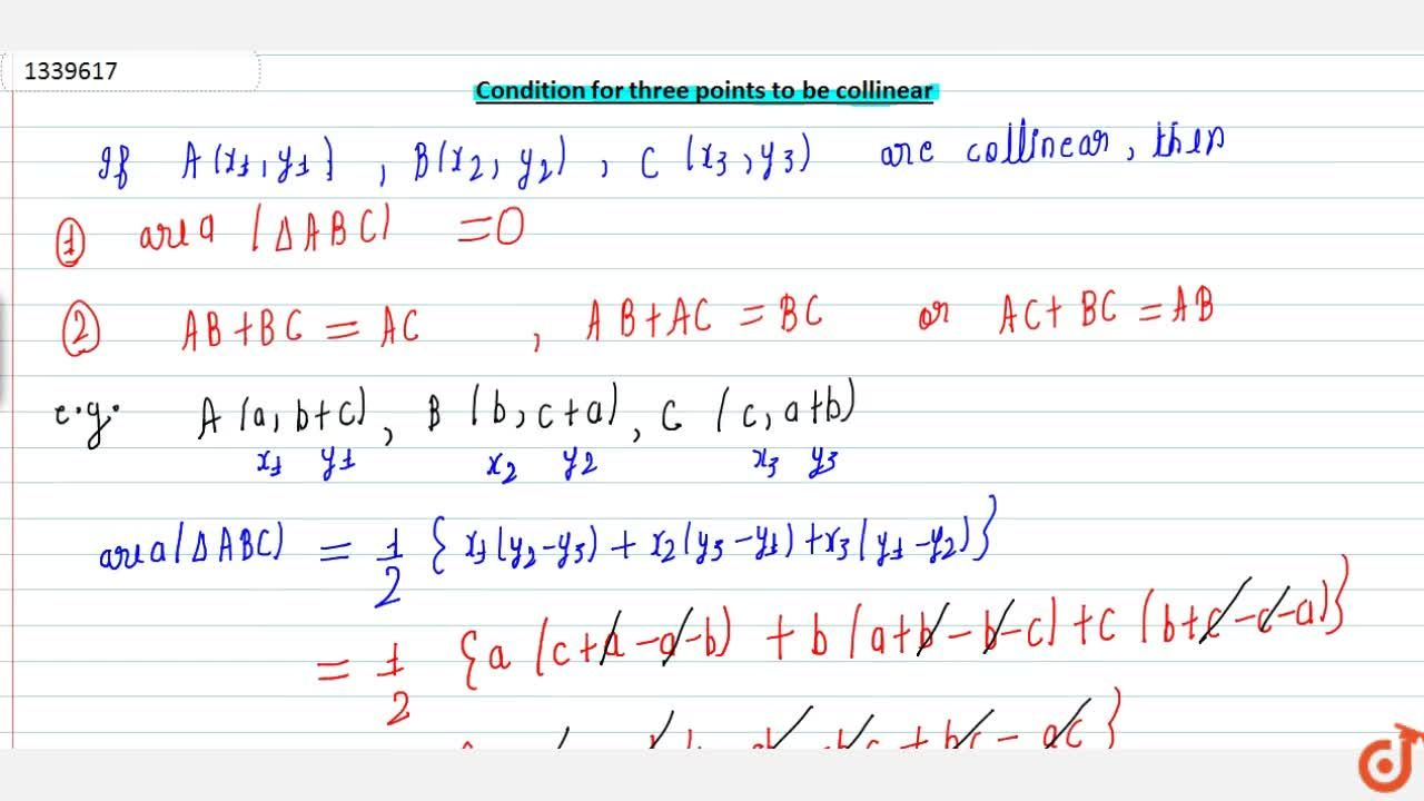 Solution for Condition for the three points to be collinear . E