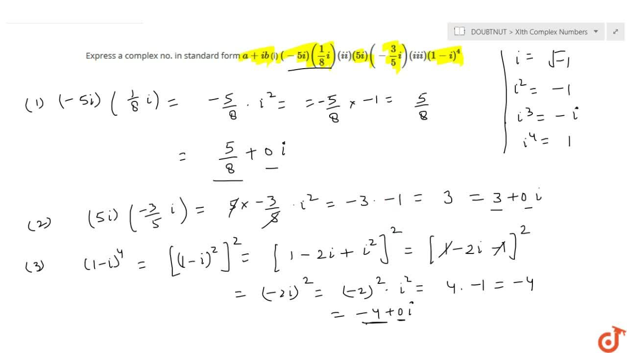Solution for Express a complex no. in standard form a+ib (i)