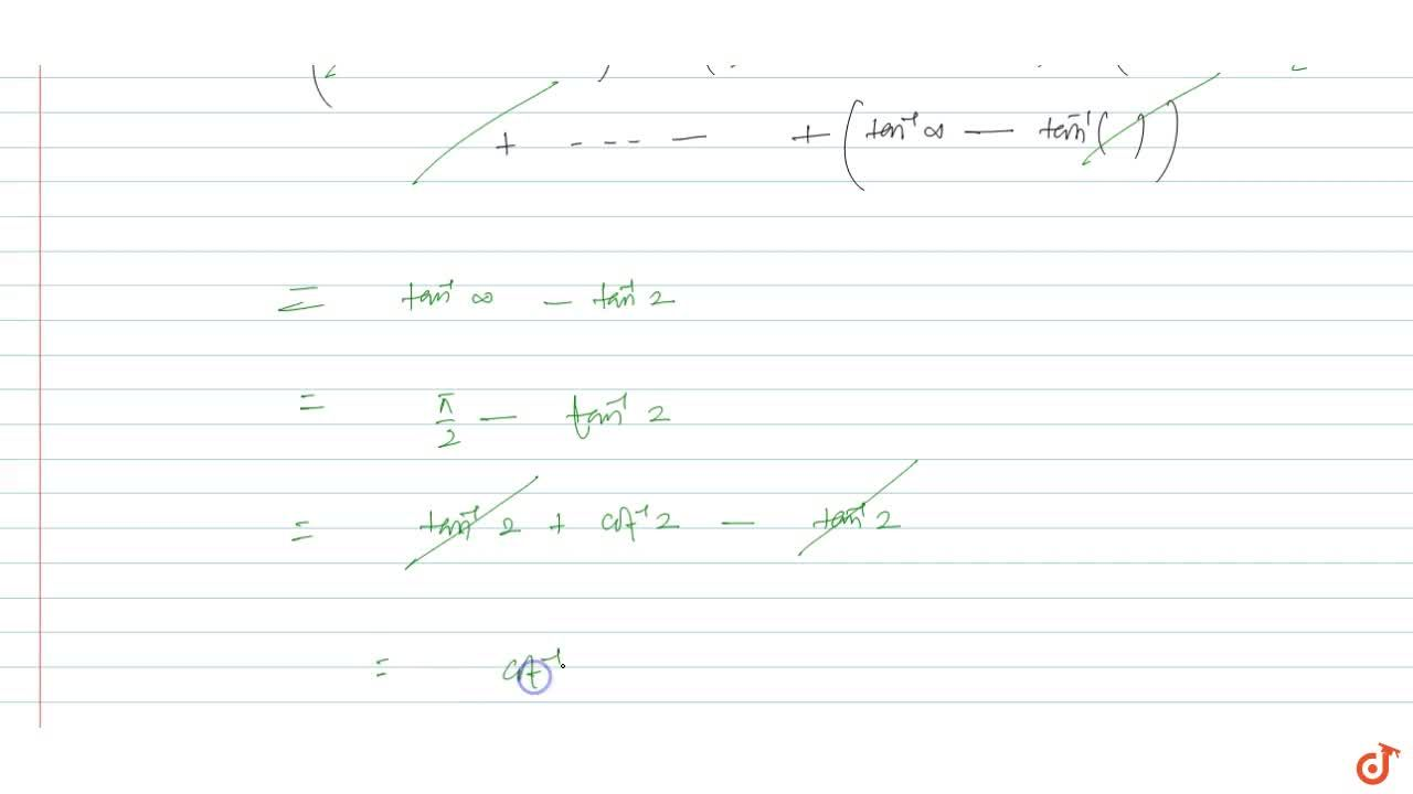 Solution for Sum the series : tan^(- 1)(4,(1+3.4))+tan^(- 1)(6