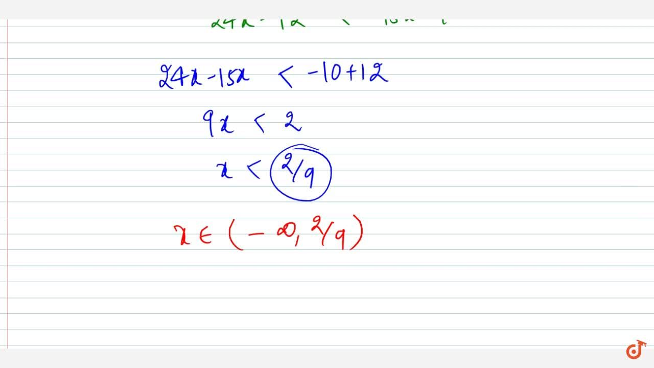 Solution for Solve the following linear inequation in R : x,5<