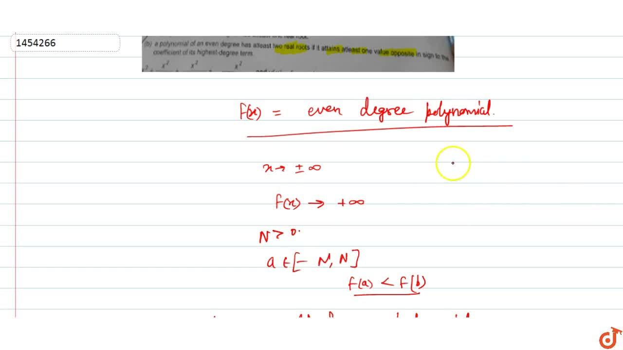 Solution for a polynomial of an even degree has atleast two rea