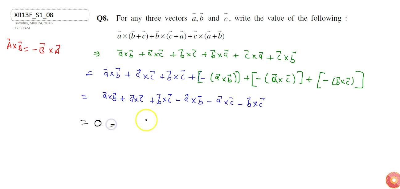 Solution for For any three   vectors  vec a ,\  vec b and