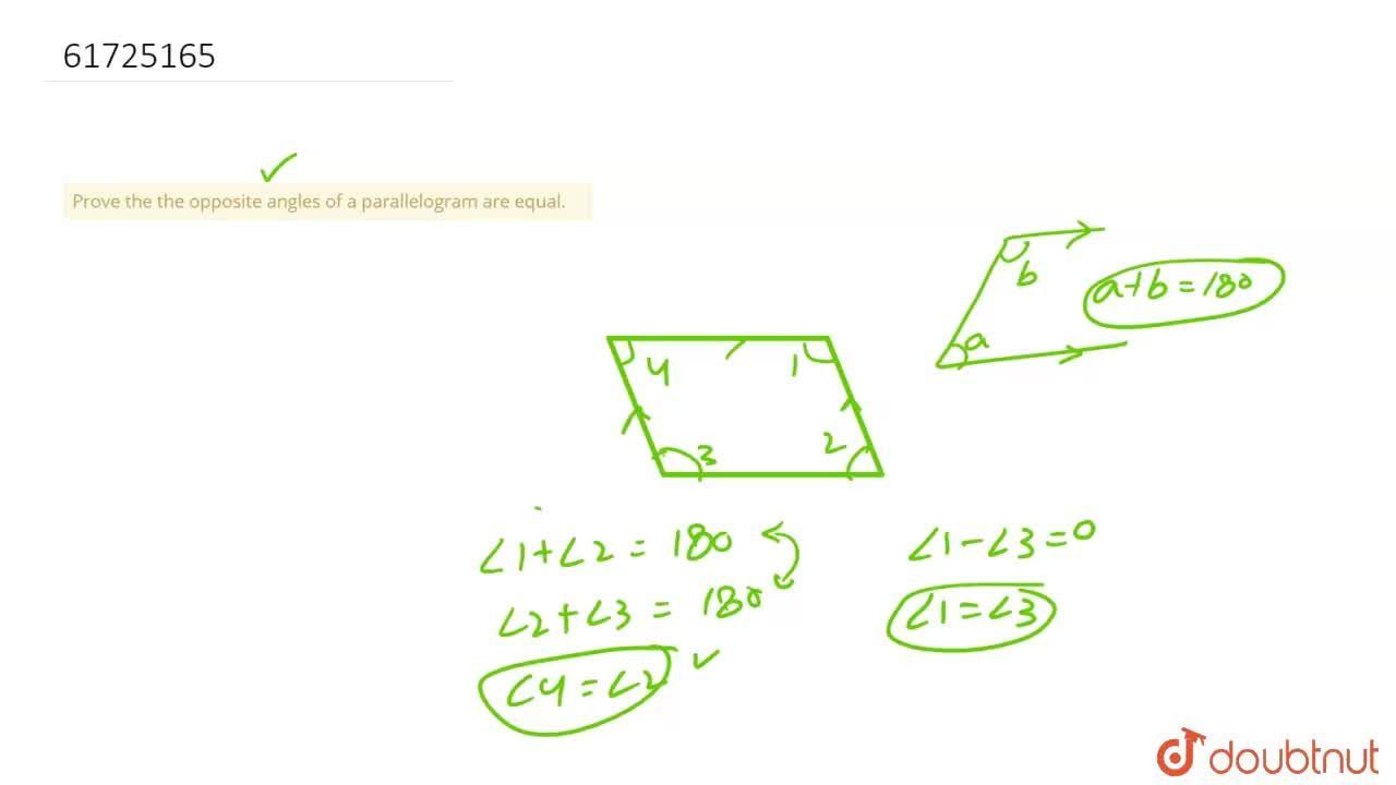 Solution for Prove the the opposite angles of a parallelogram a