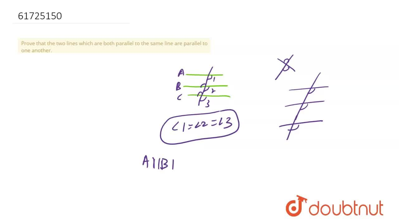 Solution for Prove that the two lines which are both parallel t
