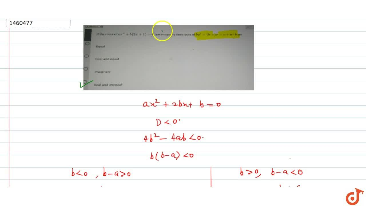 Solution for If the roots of ax^2+b(2x+1)=0  are imaginary th